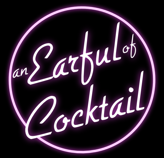 An Earful of Cocktail